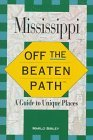 Mississippi: Off the Beaten Path