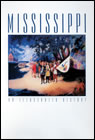 Mississippi: An Illustrated History