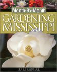 Month-by-Month Gardening in Mississippi