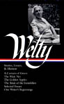 Welty: Stories, Essays, and Memoir