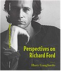 Perspectives on Richard Ford